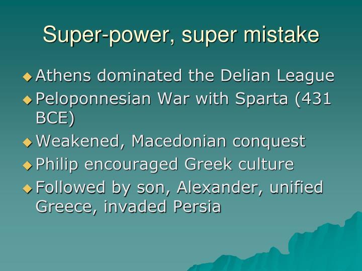 Super-power, super mistake