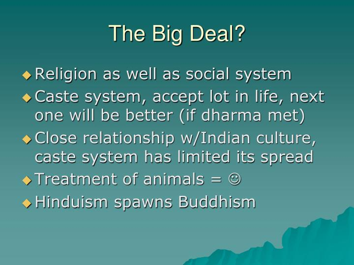 The Big Deal?