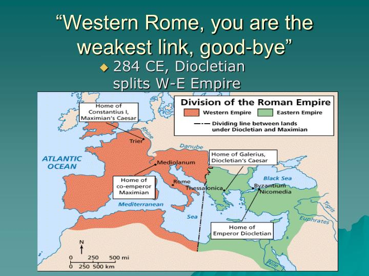 """""""Western Rome, you are the weakest link, good-bye"""""""