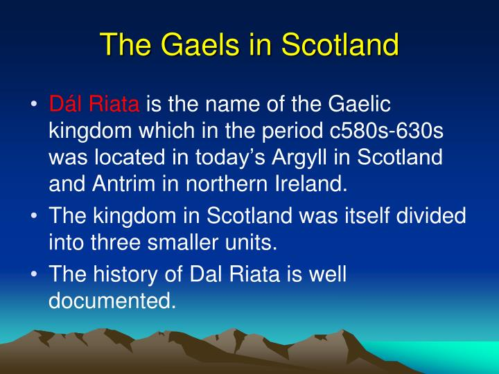 The gaels in scotland