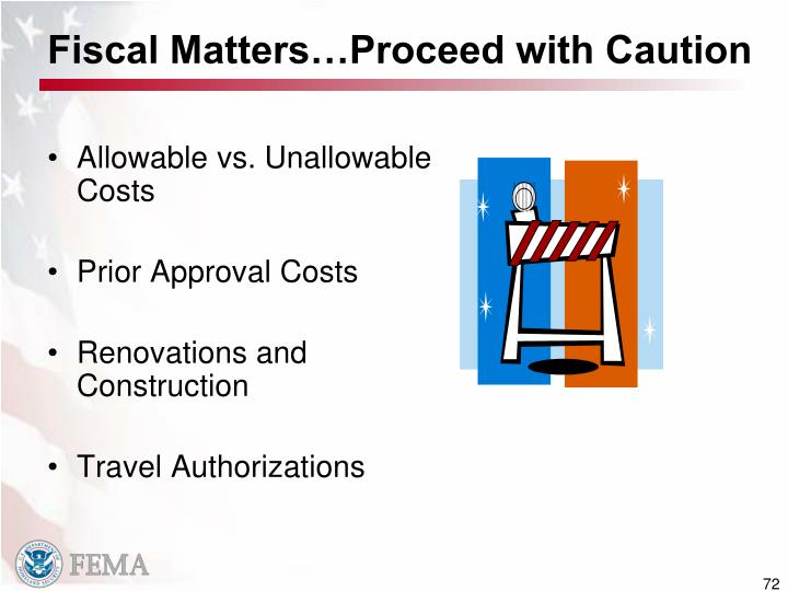 Fiscal Matters…Proceed with Caution
