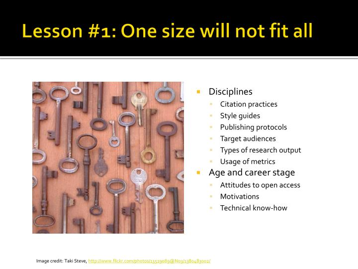 Lesson #1: One size will not fit all