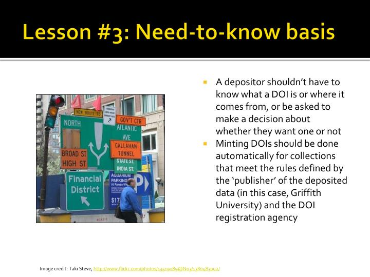 Lesson #3: Need-to-know basis