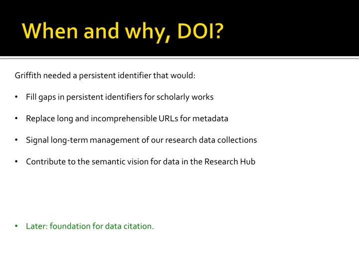 When and why, DOI?
