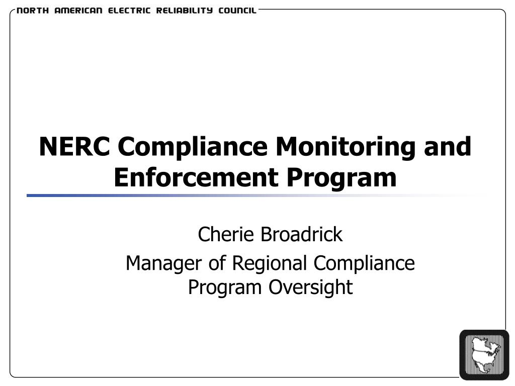 Ppt Nerc Compliance Monitoring And Enforcement Program Powerpoint