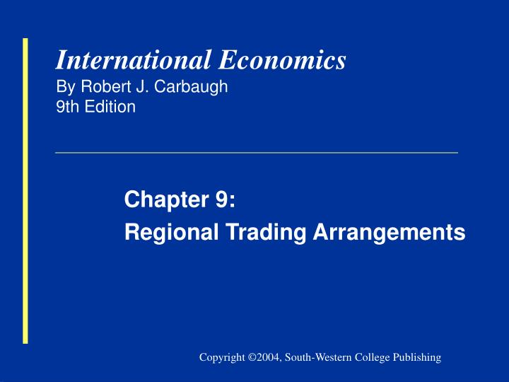 trade regionalism and globalization the economic and Powerpoint slideshow about 'global economic prospects, 2005: trade, regionalism and development' - uriel regional trade agreements (rtas) are proliferating and now cover one third of world trade 1 the background the rise of transnational corporations economic globalization the.