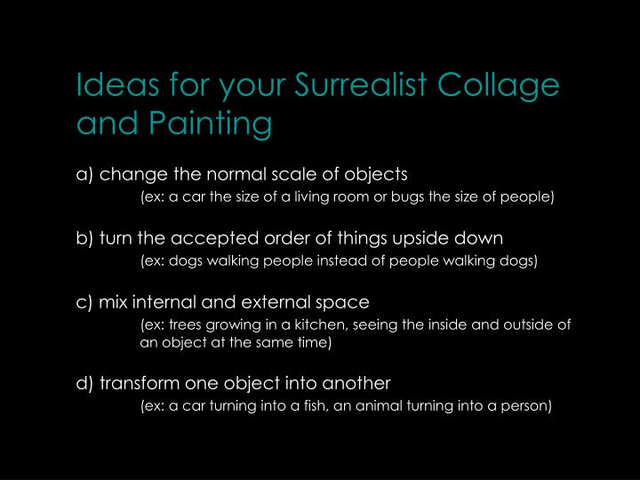 Ideas for your Surrealist Collage and Painting