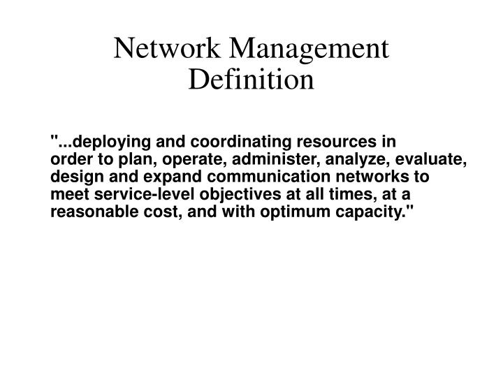 PPT - Network Management Definition PowerPoint Presentation