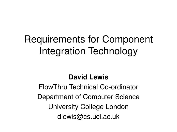 requirements for component integration technology n.