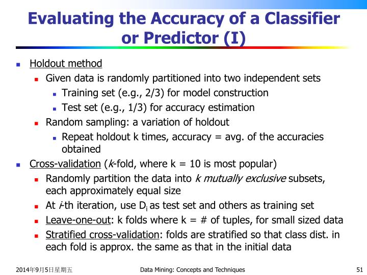 Evaluating the Accuracy of a Classifier or Predictor (I)