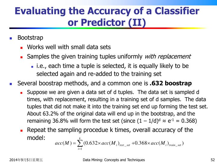 Evaluating the Accuracy of a Classifier or Predictor (II)
