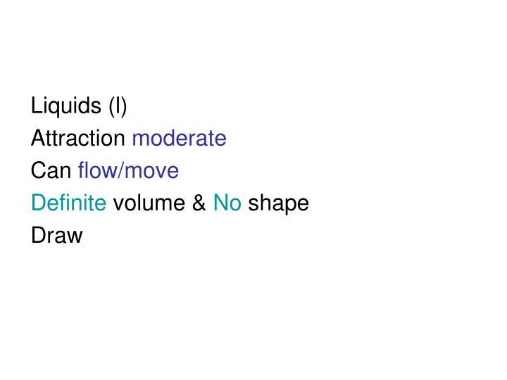 Liquids (l)