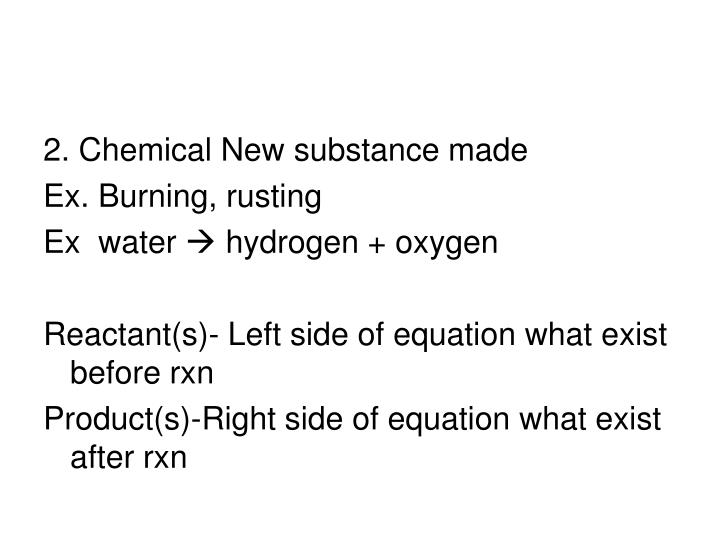 2. Chemical New substance made