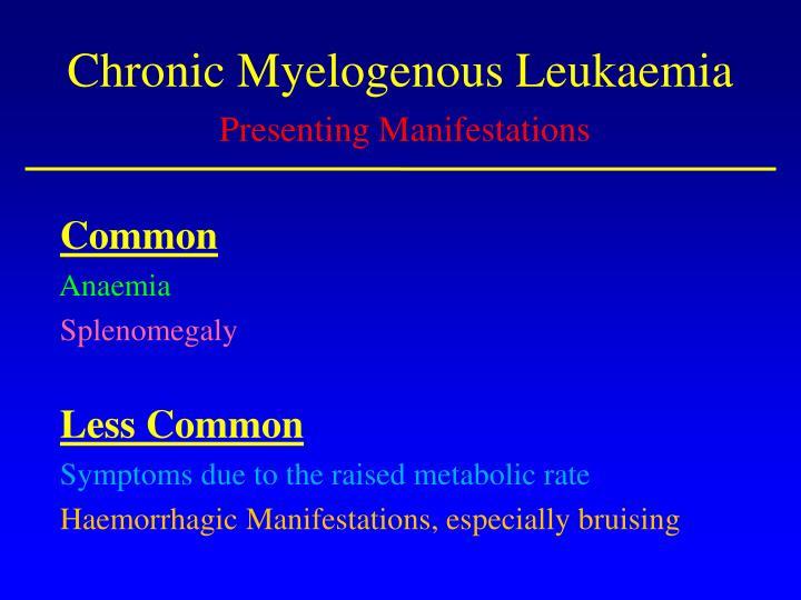 Chronic Myelogenous Leukaemia