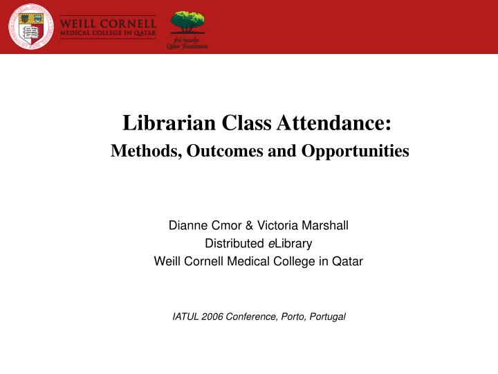 librarian class attendance methods outcomes and opportunities n.