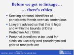 before we get to linkage there s ethics1