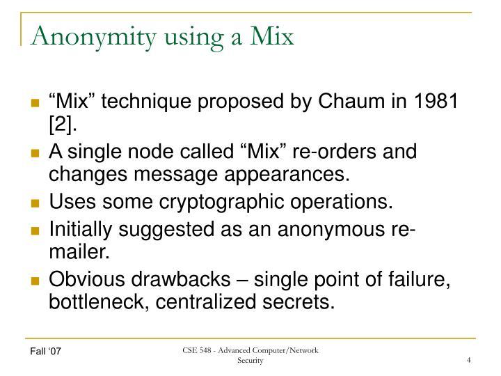 Anonymity using a Mix