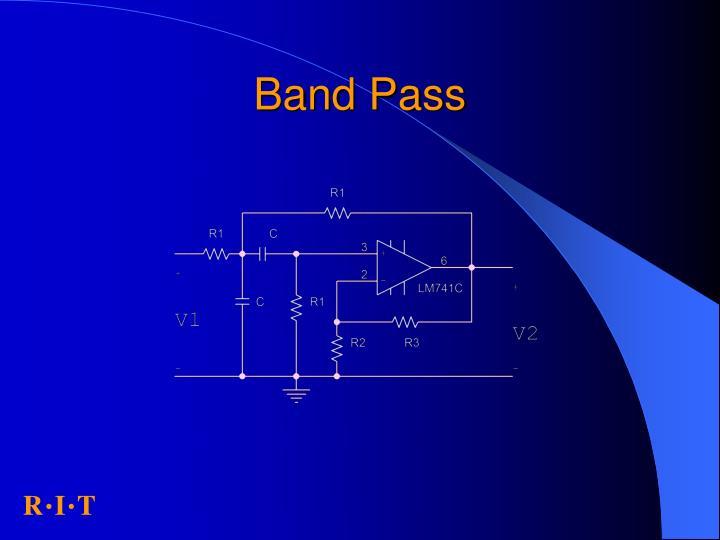 Band Pass