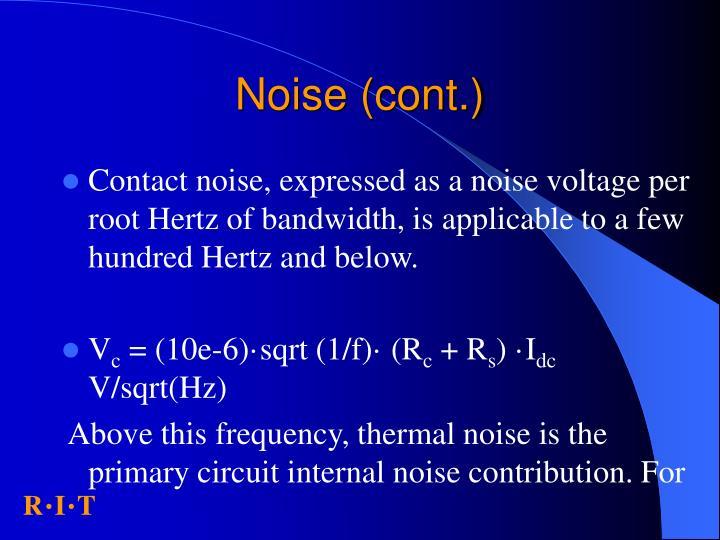 Noise (cont.)