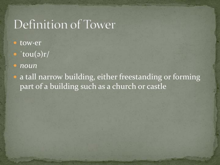 Definition of tower