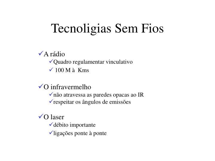 Tecnoligias Sem Fios