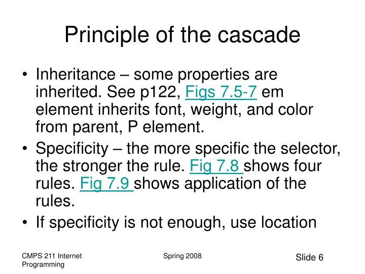 Principle of the cascade