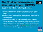 the contract management monitoring report cmmr