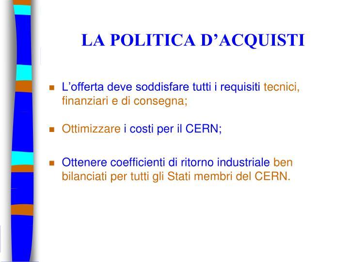LA POLITICA D'ACQUISTI