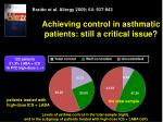 achieving control in asthmatic patients still a critical issue