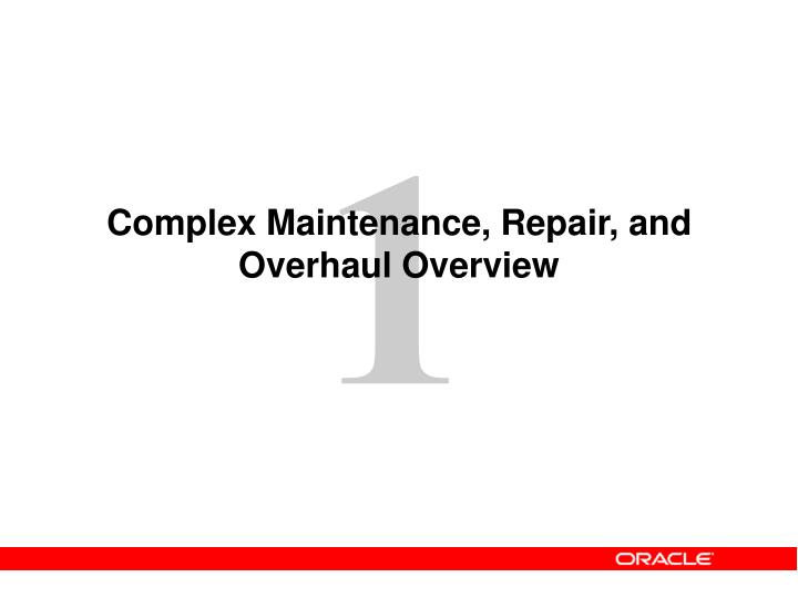 complex maintenance repair and overhaul overview n.