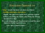 extraction operator1