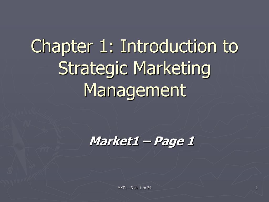 Ppt Chapter 1 Introduction To Strategic Marketing Management