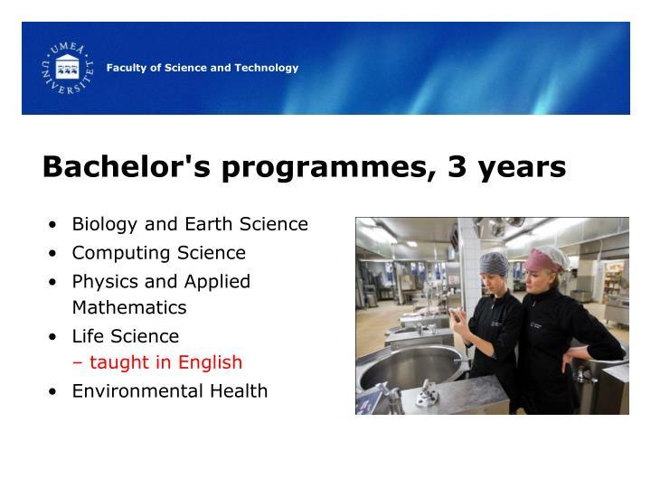 Bachelor's programmes, 3 years