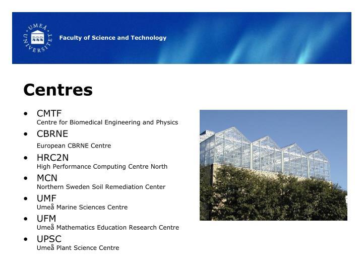 Centres
