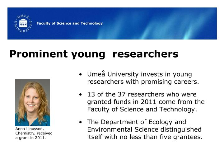 Prominent young  researchers