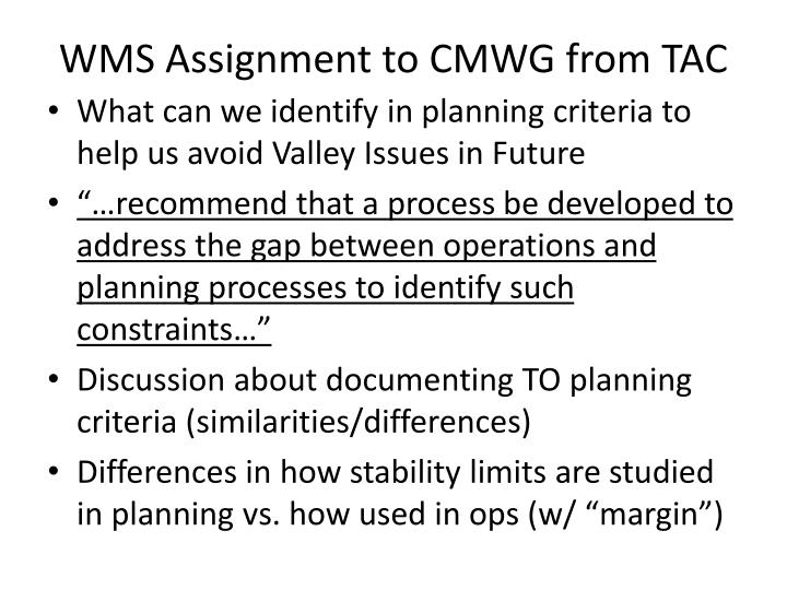Wms assignment to cmwg from tac