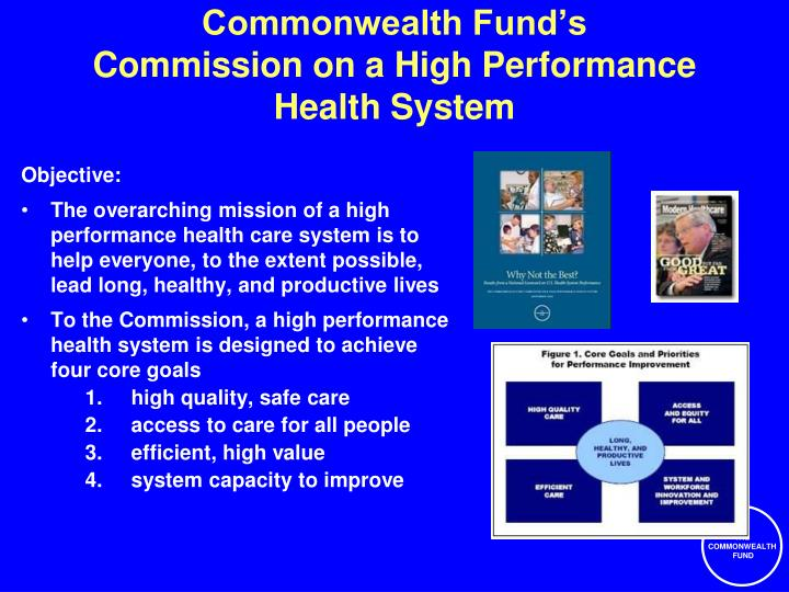 Commonwealth fund s commission on a high performance health system