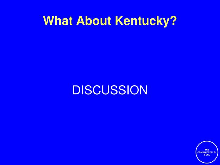 What About Kentucky?