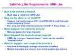 satisfying the requirements srm lite
