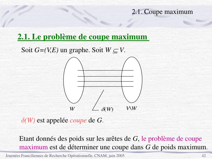 2.1. Coupe maximum