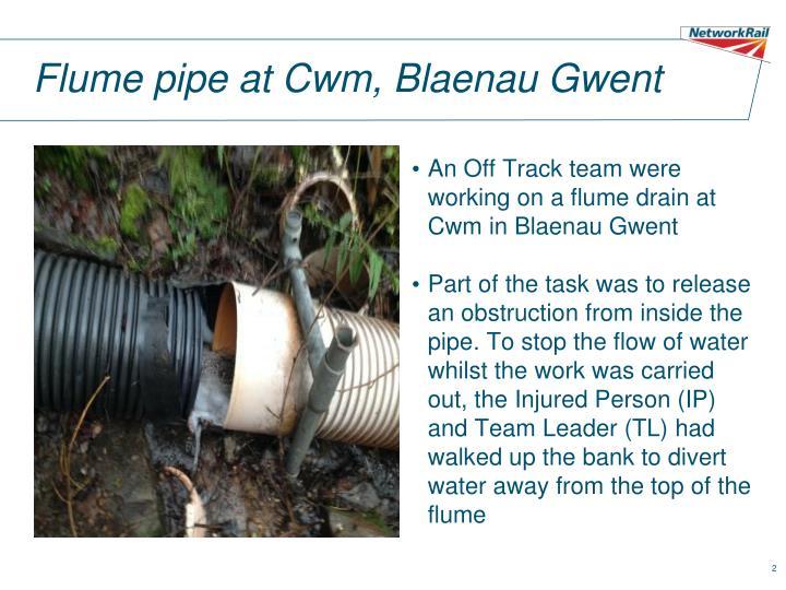 Flume pipe at cwm blaenau gwent