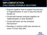 implementation challenges possible solutions