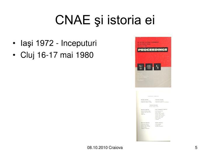 CNAE şi istoria ei