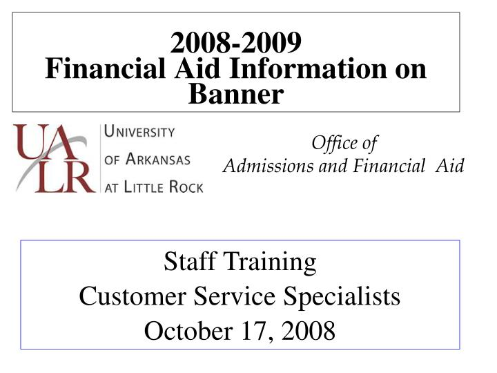 2008 2009 financial aid information on banner n.