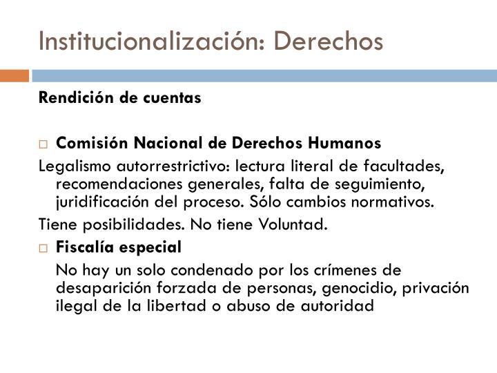 Institucionalización: Derechos