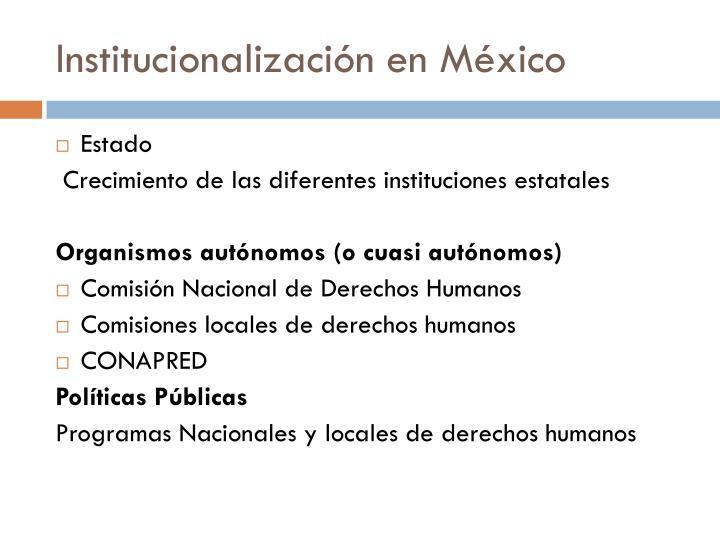 Institucionalización en México