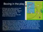 boxing in the play