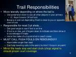 trail responsibilities