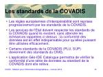 les standards de la covadis