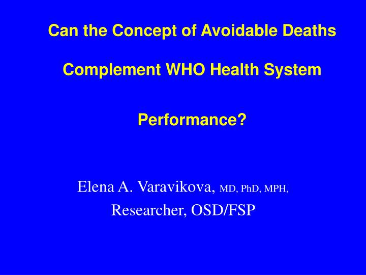 can the concept of avoidable deaths complement who health system performance n.